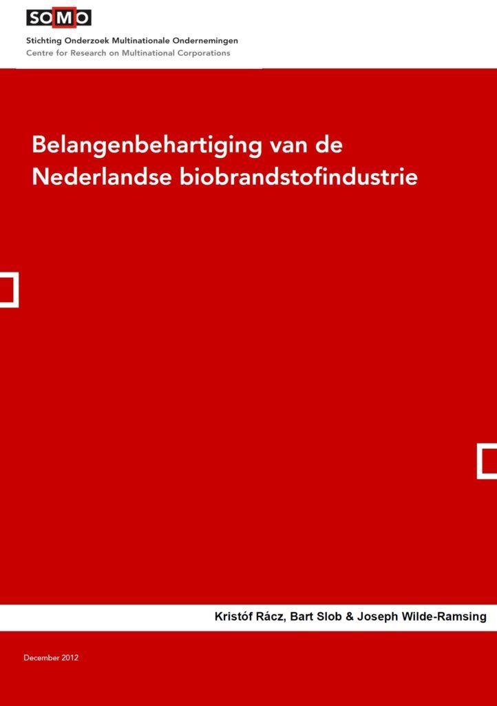 Belangenbehartiging van de Nederlandse biobrandstofindustrie